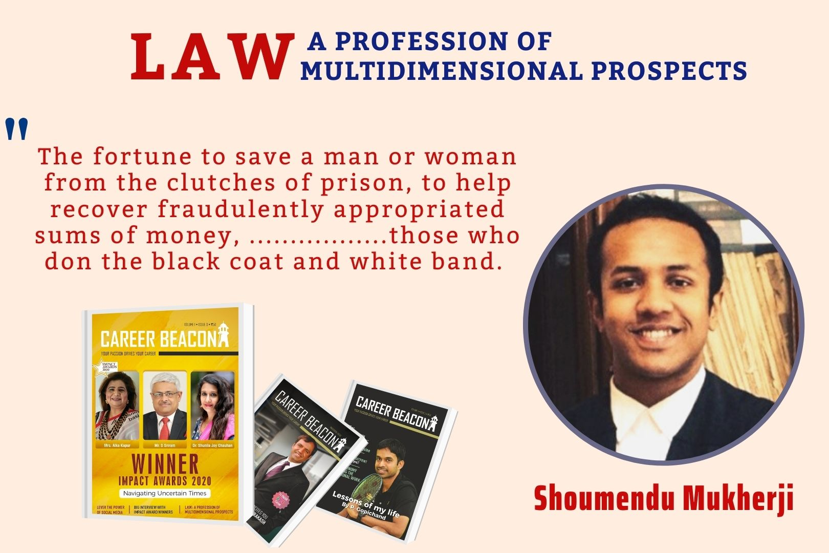 LAW: A Profession of Multidimensional Prospects