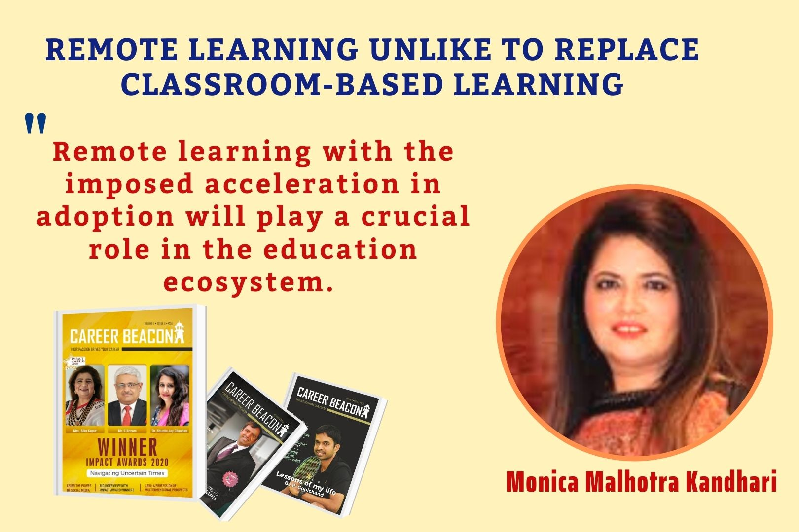 Remote Learning Unlike To Replace Classroom-Based Learning