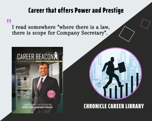 A career that offers Power and Prestige