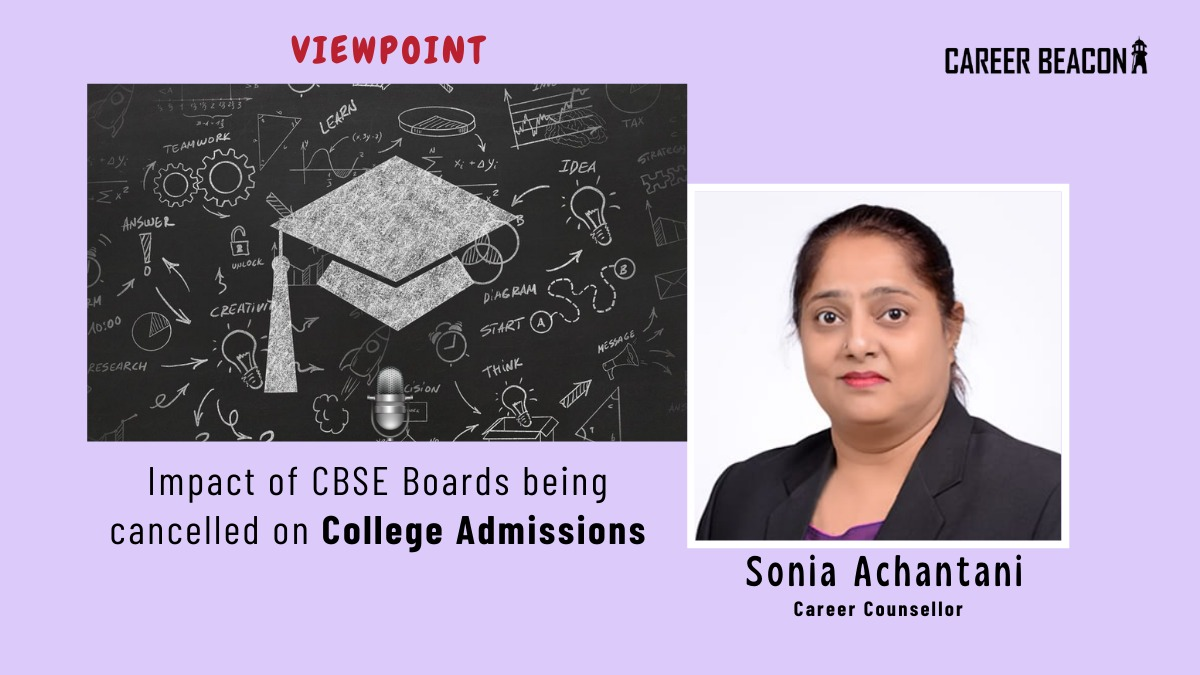 Impact Of CBSE Boards Cancellation On College Admissions