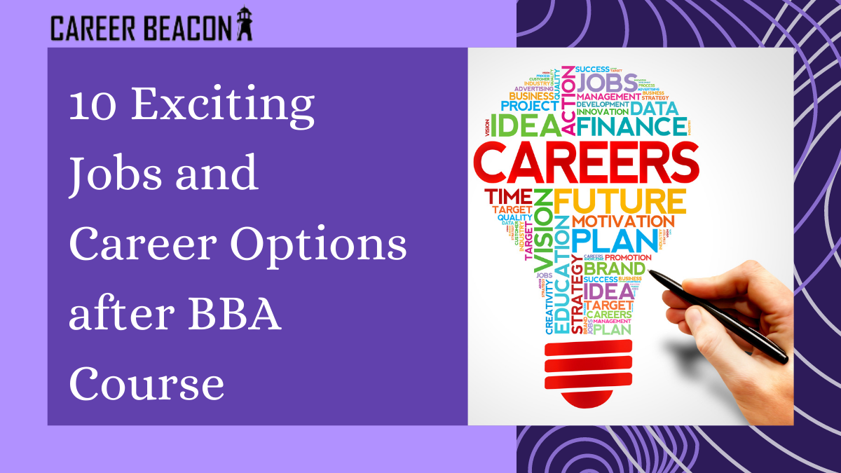 10 Exciting Jobs and Career Options after BBA Course